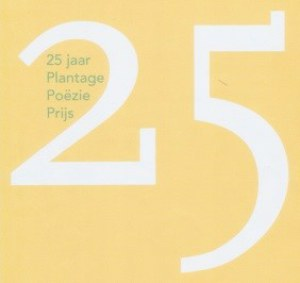 25 jaar Plantage Poëzie Prijs