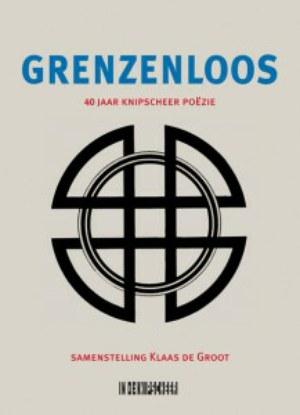 Grenzenloos - 40 jaar Knipscheer-poëzie