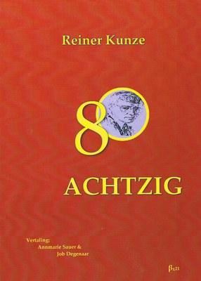 Achtzig/ Reiner Kunze