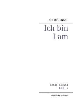 Ich bin I am